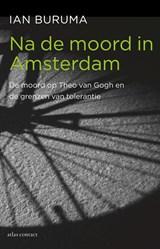 Na de moord in Amsterdam | Ian Buruma |