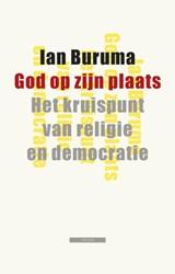 God op zijn plaats | Ian Buruma |