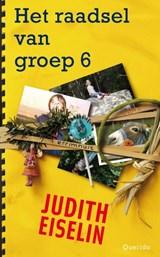 Het raadsel van groep 6   Judith Eiselin  
