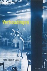 Verhoudingen | Henk Romijn Meijer |