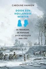 Door een Hollandse winter   Caroline Hanken  