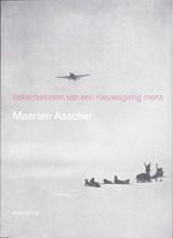 Bekentenissen van een nieuwsgierig mens   Maarten Asscher  