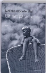Uit het paradijs | Nelleke Noordervliet |
