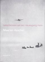 Bekentenissen van een nieuwsgierig mens | Maarten Asscher |
