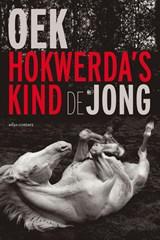 Hokwerda's kind | Oek de Jong |