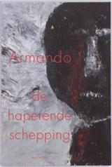 De haperende schepping | Armando |