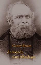 De woede van Abraham | Conny Braam |