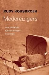 Medereizigers | Rudy Kousbroek |