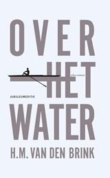 Over het water   Hans Maarten van den Brink  