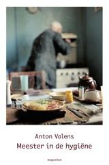 Meester in de hygiene | Anton Valens |