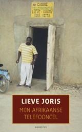 Mijn Afrikaanse telefooncel | Lieve Joris |