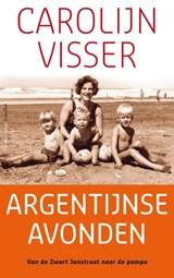 Argentijnse avonden | Carolijn Visser |