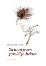 Zo word je een geweldige dichter | Ellen Deckwitz |