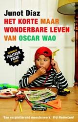 Het korte maar wonderbare leven van Oscar WAO | Junot Diaz |