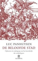 De beloofde stad | Luc Panhuysen |