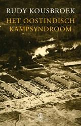 Het Oost-Indisch kampsyndroom | Kousbroek, Rudy |