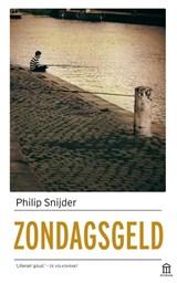 Zondagsgeld | Philip Snijder |