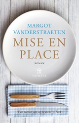 Mise en place   Margot Vanderstraeten  