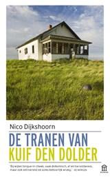 De tranen van Kuif den Dolder | Nico Dijkshoorn |