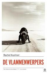 De vlammenwerpers | Rachel Kushner |