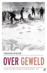 Over geweld | Hannah Arendt |