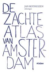 De zachte atlas van Amsterdam | Jan Rothuizen |