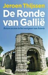 De ronde van Gallië   Jeroen Thijssen  