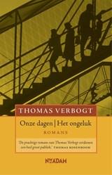 Onze dagen - Het ongeluk | Thomas Verbogt |