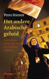 Het andere Arabische geluid | Petra Stienen |