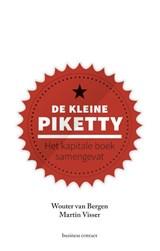 De kleine Piketty | Wouter van Bergen ; Martin Visser |