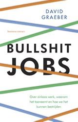 Bullshit jobs | David Graeber |
