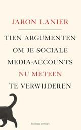 Tien argumenten om je sociale-media-accounts nu meteen te verwijderen | Jaron Lanier |