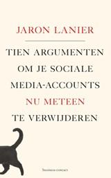 Tien argumenten om je sociale media-accounts nu meteen te verwijderen | Jaron Lanier |
