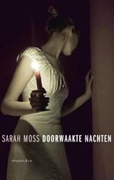 Doorwaakte nachten | Sarah Moss |