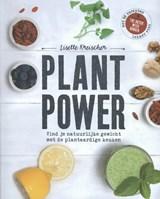 Plant power | Lisette Kreischer |