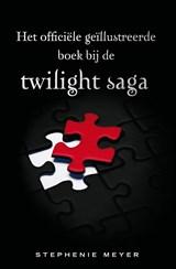 Het officiele geillustreerde boek bij de Twilight saga   Stephenie Meyer  