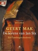 De levens van Jan Six | Geert Mak |