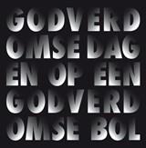 Godverdomse dagen op een godverdomse bol   Dimitri Verhulst ; Corrie van Binsbergen  