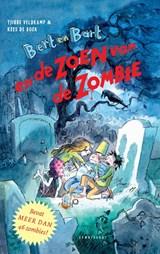 Bert en Bart en de zoen van de zombie | Tjibbe Veldkamp |