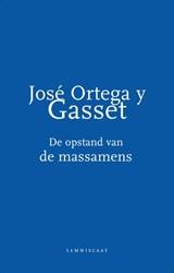 De opstand van de massamens | José Ortega y Gasset |