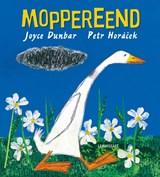 Moppereend   Joyce Dunbar  
