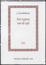 Het regime van de tijd   Johan Goudsblom  