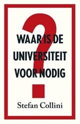 Waar is de universiteit voor nodig? | Stefan Collini |