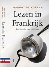 Lezen in Frankrijk   Margot Dijkgraaf  