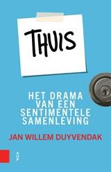 Thuis   Jan Willem Duyvendak  