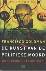 De kunst van de politieke moord   F. Goldman  