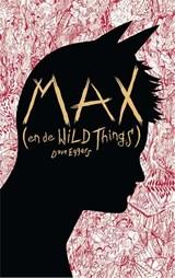 Max (en de Wild Things) | Dave Eggers |
