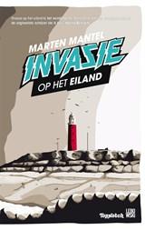 Invasie op het eiland   Marten Mantel  