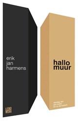 Hallo muur | Erik Jan Harmens |