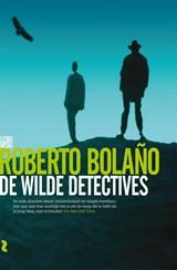 De wilde detectives | Roberto Bolaño |